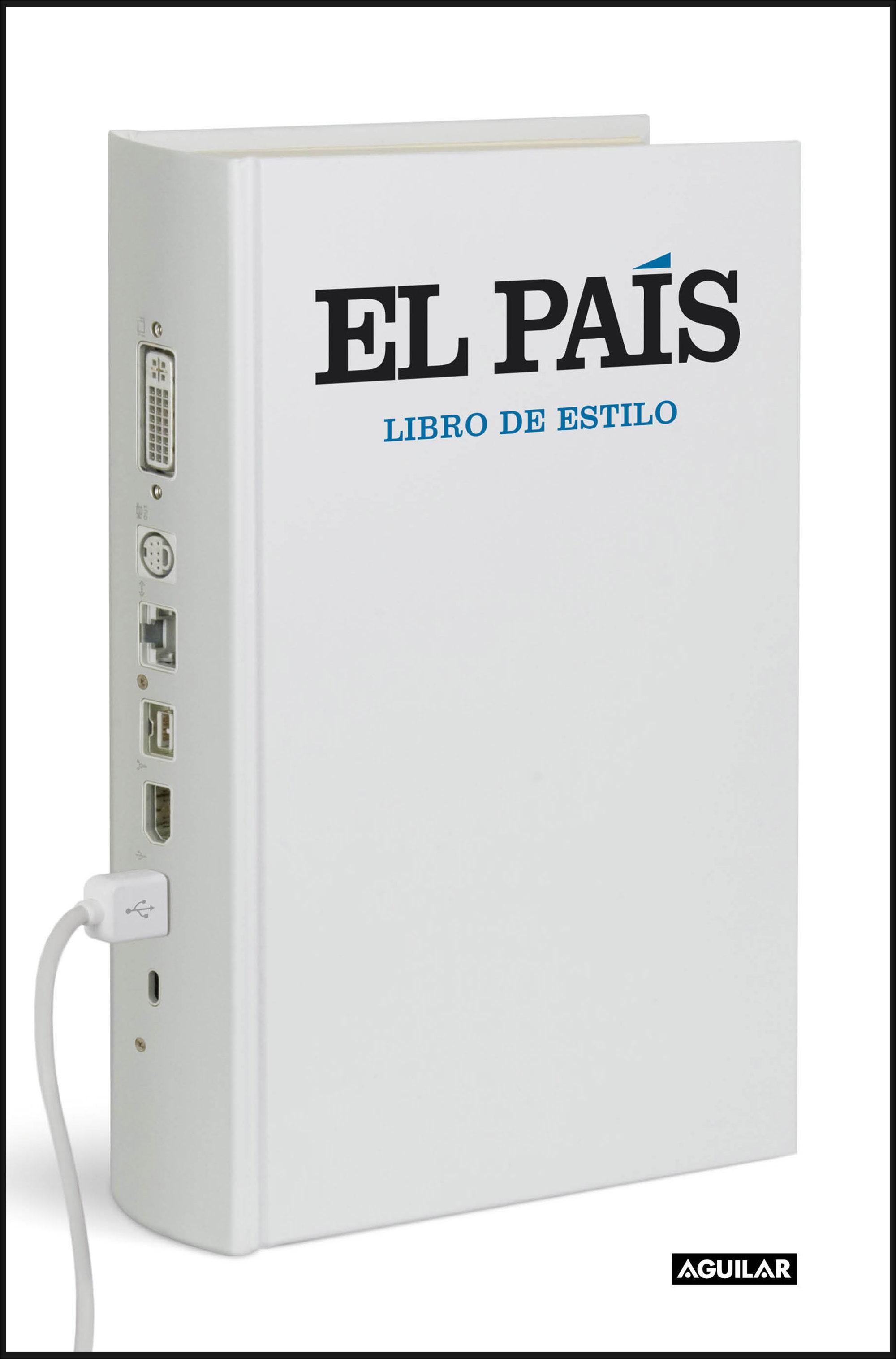 Libro De Estilo De El País   por Vv.aa.