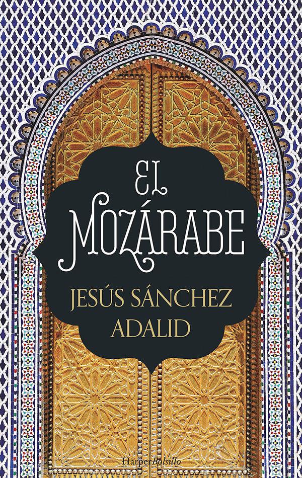 El Mozarabe por Jesus Sanchez Adalid