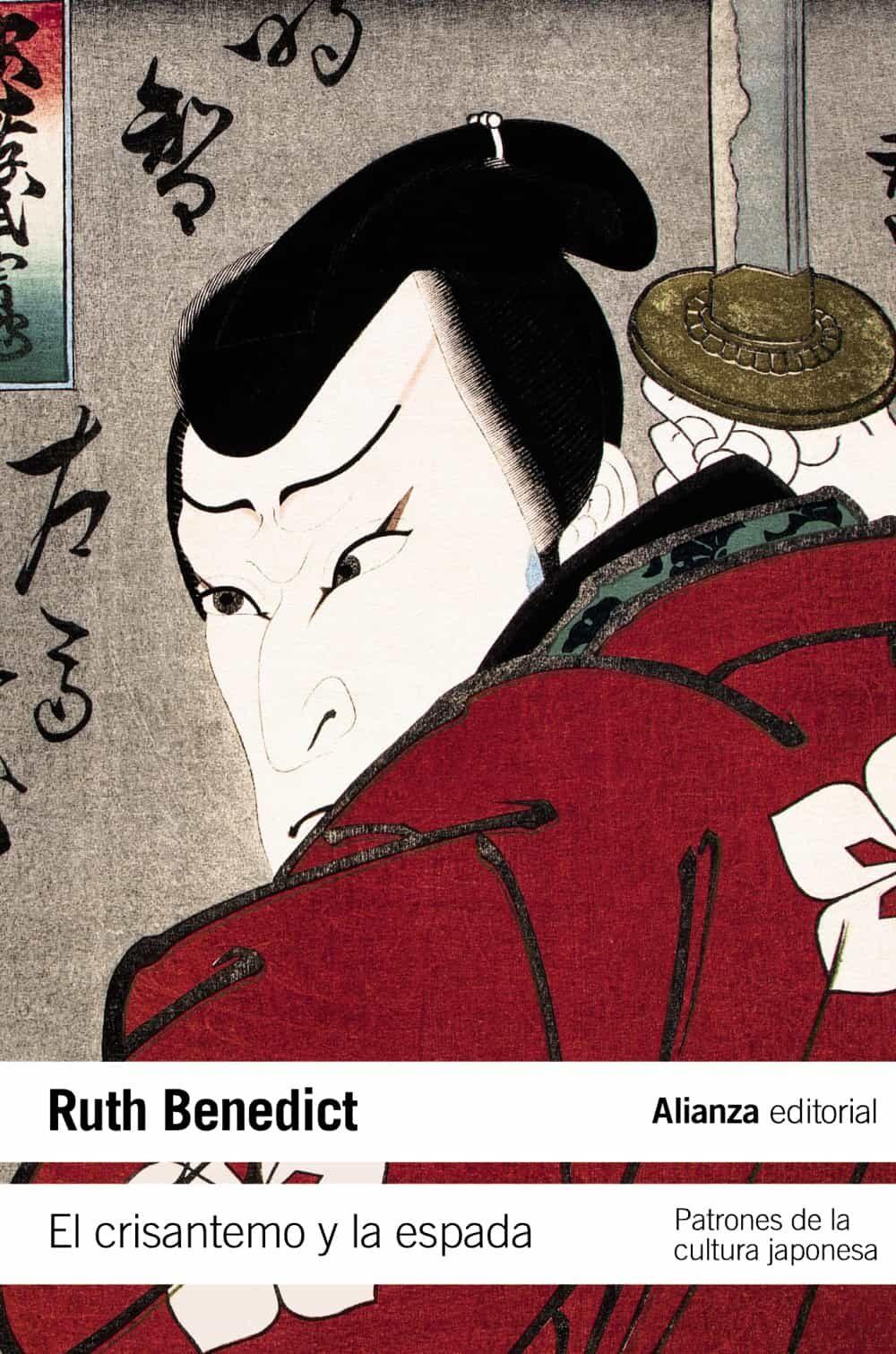 el crisantemo y la espada: patrones de la cultura japonesa-ruth benedict-9788420653709