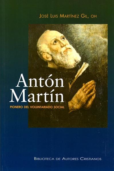 Anton Martin: Pionero Del Voluntariado Social por Jose Luis Martinez Gil epub