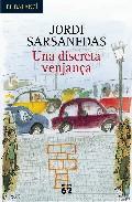Una Discreta Venjança por Jordi Sarsanedas Gratis