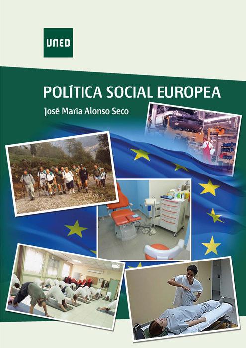 Política Social Europea   por Jose Maria Alonso Seco