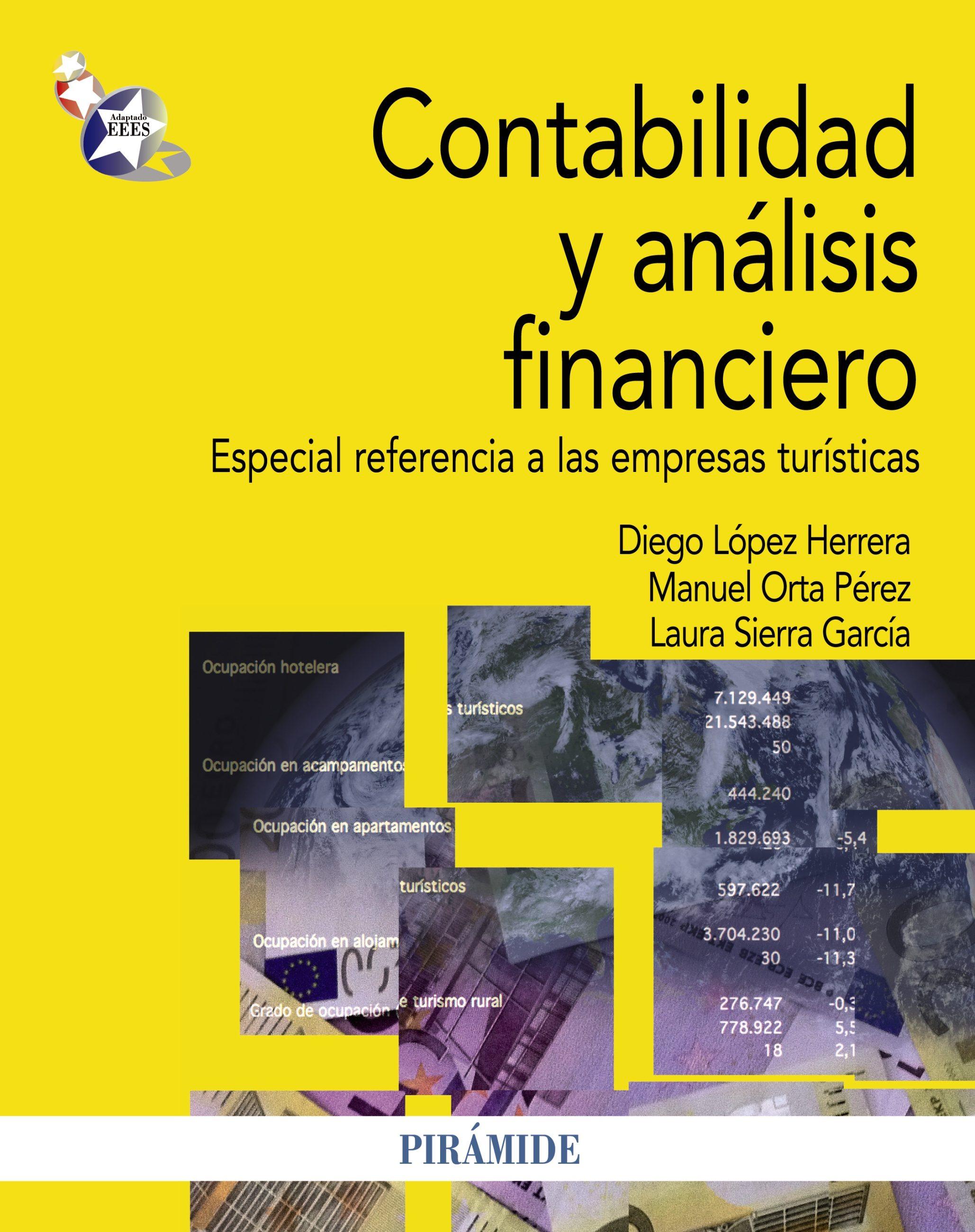 Contabilidad Y Análisis Financiero   por Diego Lopez Herrera, Manuel Orta Perez, Laura Sierra Garcia