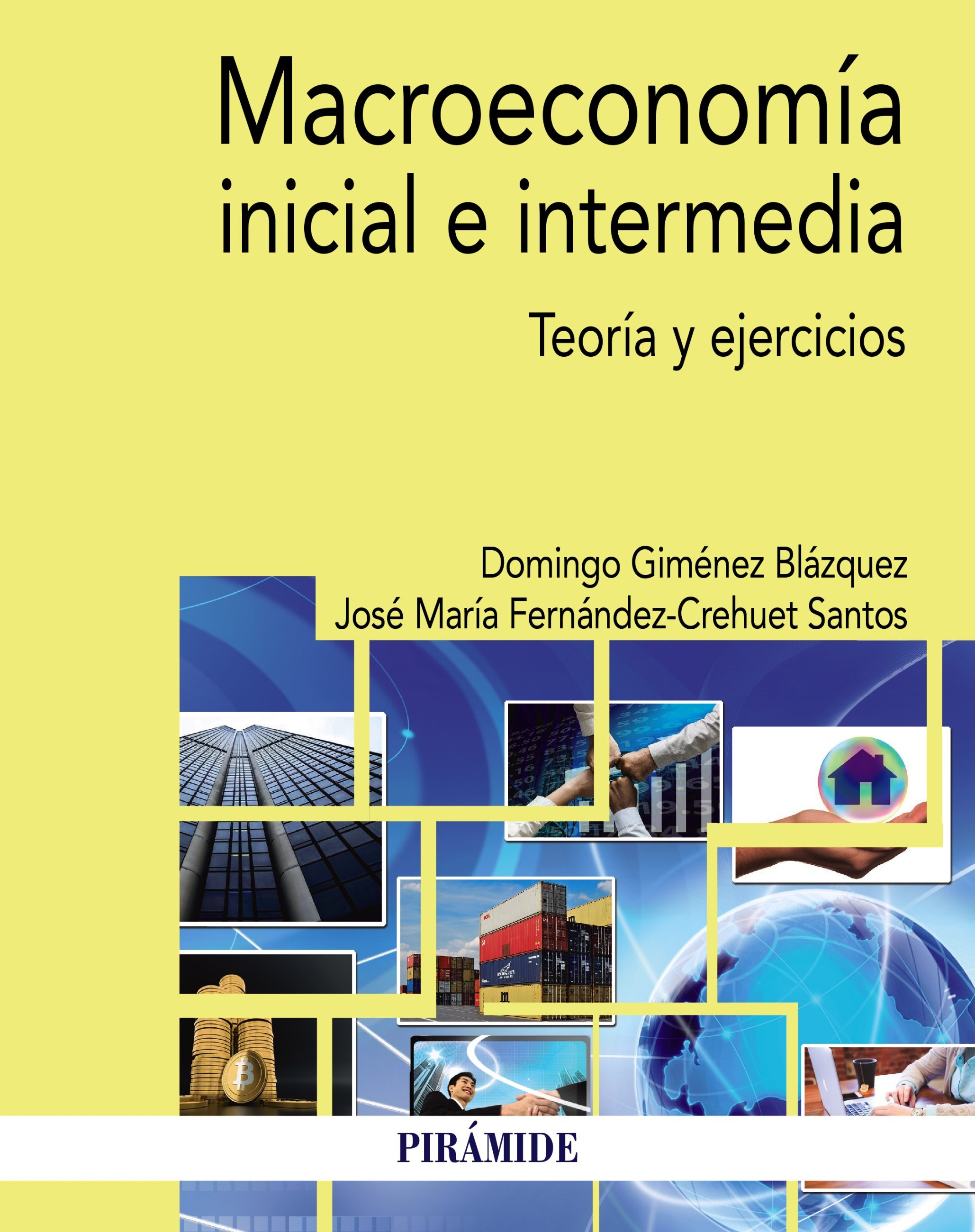Macroeconomía Inicial E Intermedia   por José Fernández-crehuet Santos