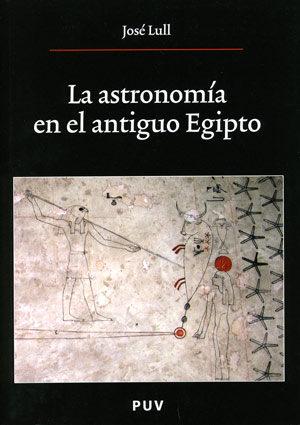 La Astronomia En El Antiguo Egipto por Jose Llul epub