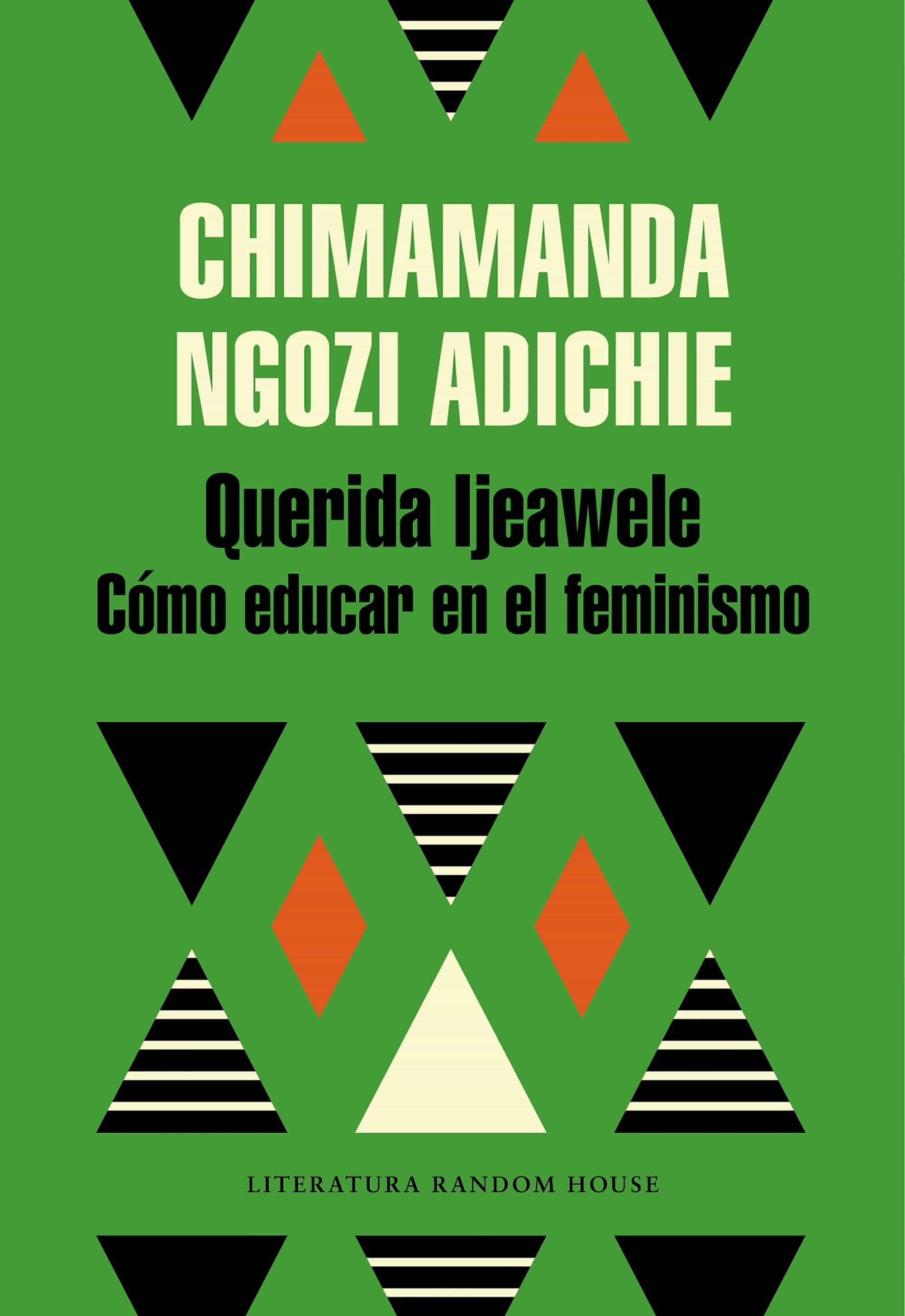Resultado de imagen de QUERIDA IJEAWELE, O COMO EDUCAR EN EL FEMINISMO