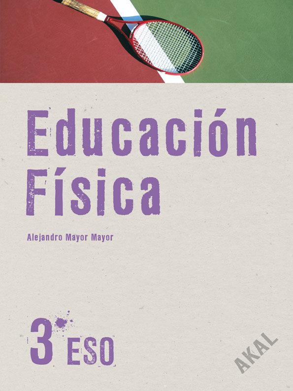 Educacion Fisica (3º Eso) por Vv.aa.