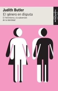 El Genero En Disputa:el Feminismo Y La Subversion De La Identidad por Judith Butler epub