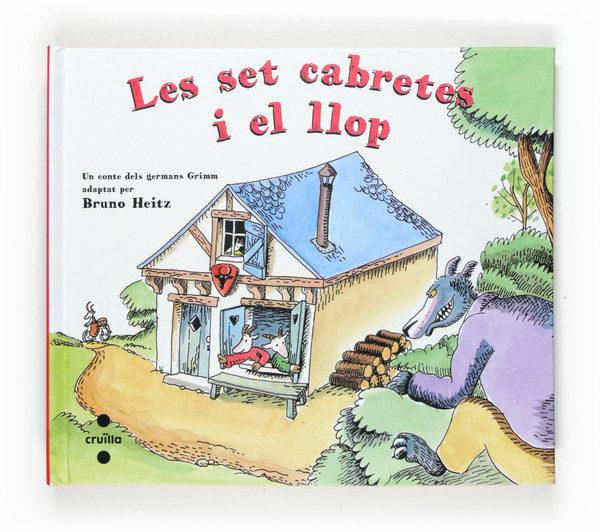 Les Set Cabretes I El Llop por Jacob Grimm;                                                                                    Wilhelm Grimm epub