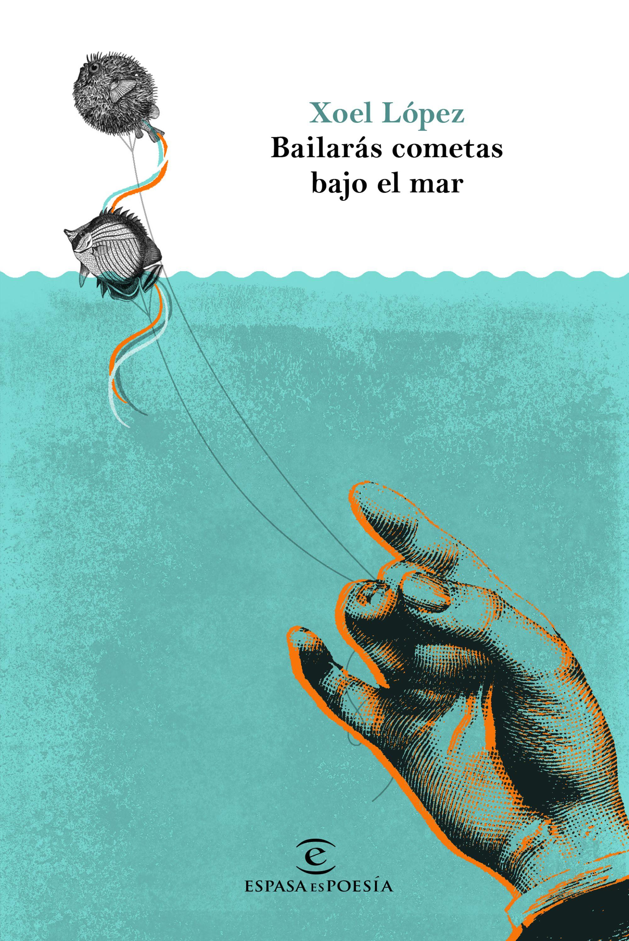 bailaras cometas bajo el mar-xoel lopez-9788467050509