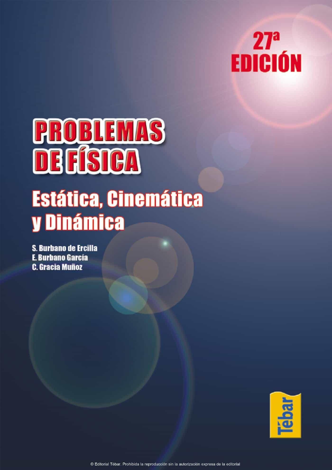 Problemas De Física: Tomo I   por Vv.aa.