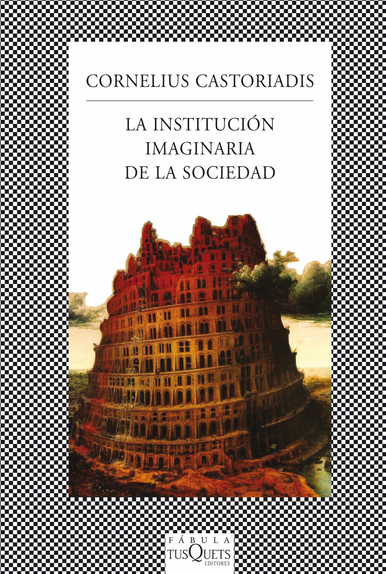 la institucion imaginaria de la sociedad-cornelius castoriadis-9788483834909