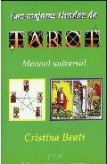 Las Mejores Tiradas De Tarot: Manual Universal por Cristina Beati Gratis