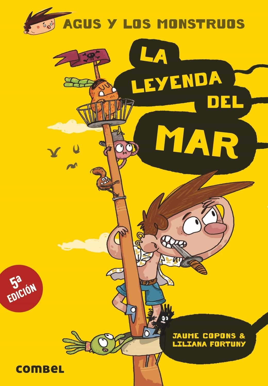 AGUS Y LOS MONSTRUOS 5:LA LEYENDA DEL MAR | JAUME COPONS