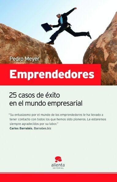 descargar EMPRENDEDORES: 25 CASOS DE EXITO EN EL MUNDO EMPRESARIAL pdf, ebook
