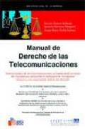 Manual De Derecho De Las Telecomunicaciones por Xavier Muñoz Bellvehi;                                                                                                                                                                                                          Ignacio Herreros Margari epub
