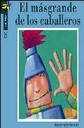 El Mas Grande De Los Caballeros por Jose Maria Dominguez epub