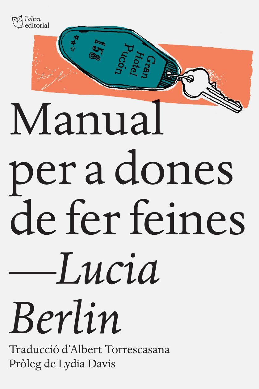 Resultat d'imatges de lucia berlin manual per a dones de fer feines
