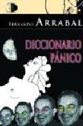 Diccionario Panico por Fernando Arrabal