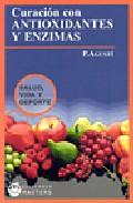 Curacion Con Antioxidantes Y Enzimas por P. Agusti