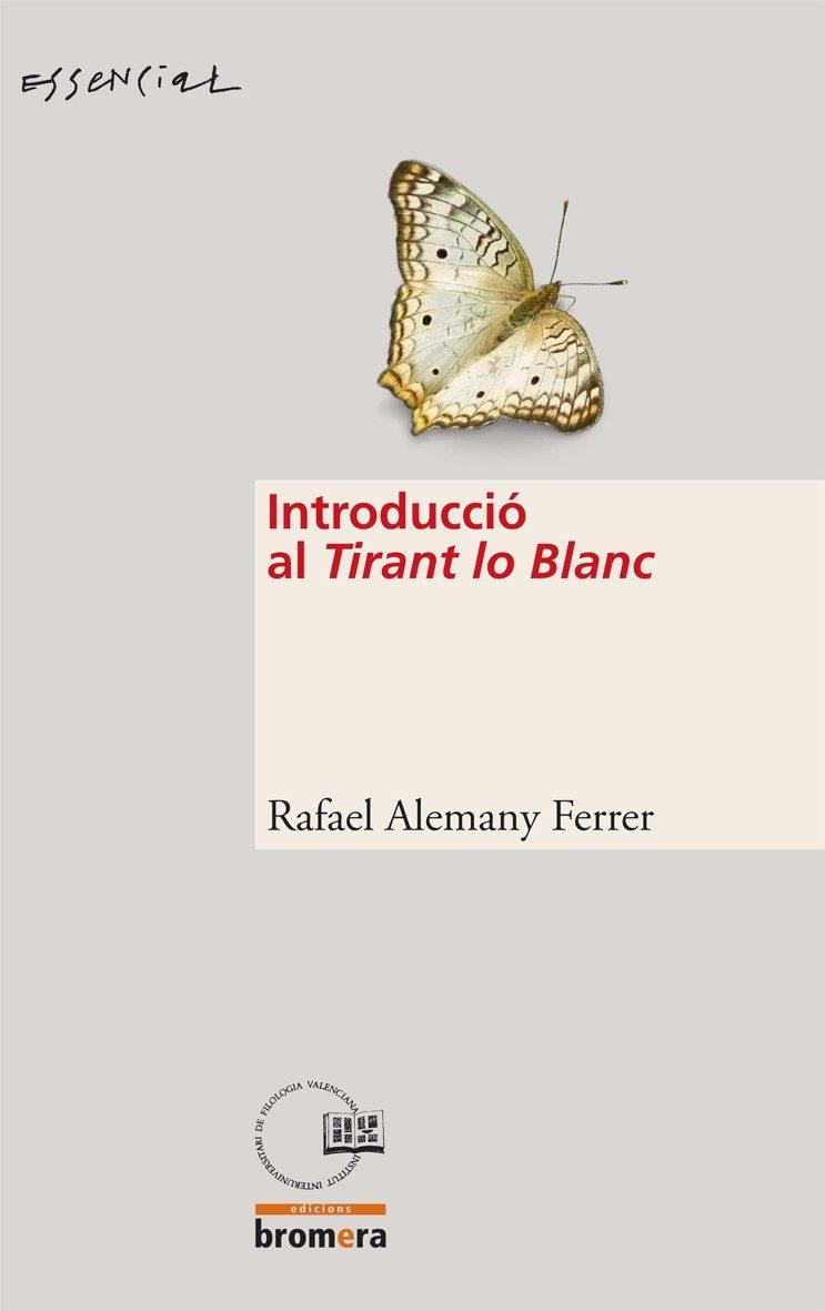 Introduccio Al Tirant Lo Blanc por Rafael Alemany Ferrer epub
