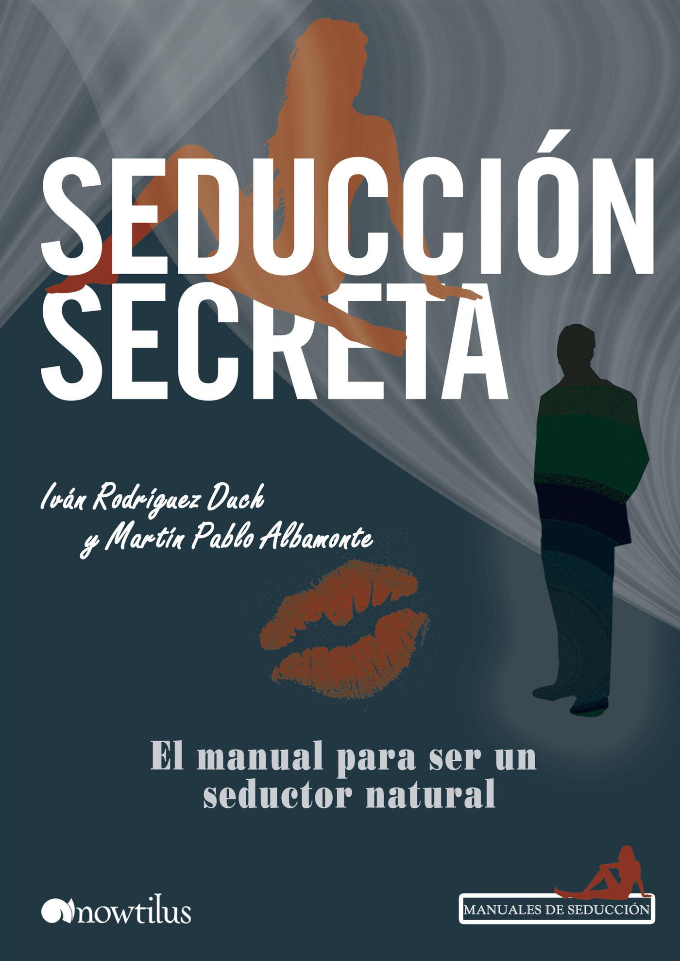 Seducci n secreta ebook ivan rodriguez duch martin pablo albamonte 9788499673509