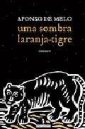 Uma Sombra Laranja-tigre por Afonso De Melo epub