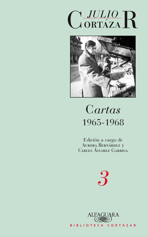 cartas 1965-1968 (tomo 3)-julio cortazar-9789870422709