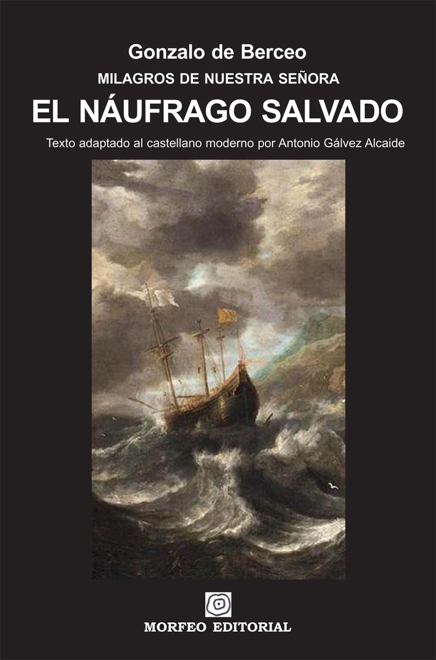 El n ufrago salvado texto adaptado al castellano moderno por antonio g lvez alcaide ebook