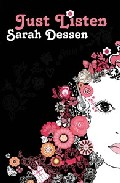 Just Listen por Sarah Dessen