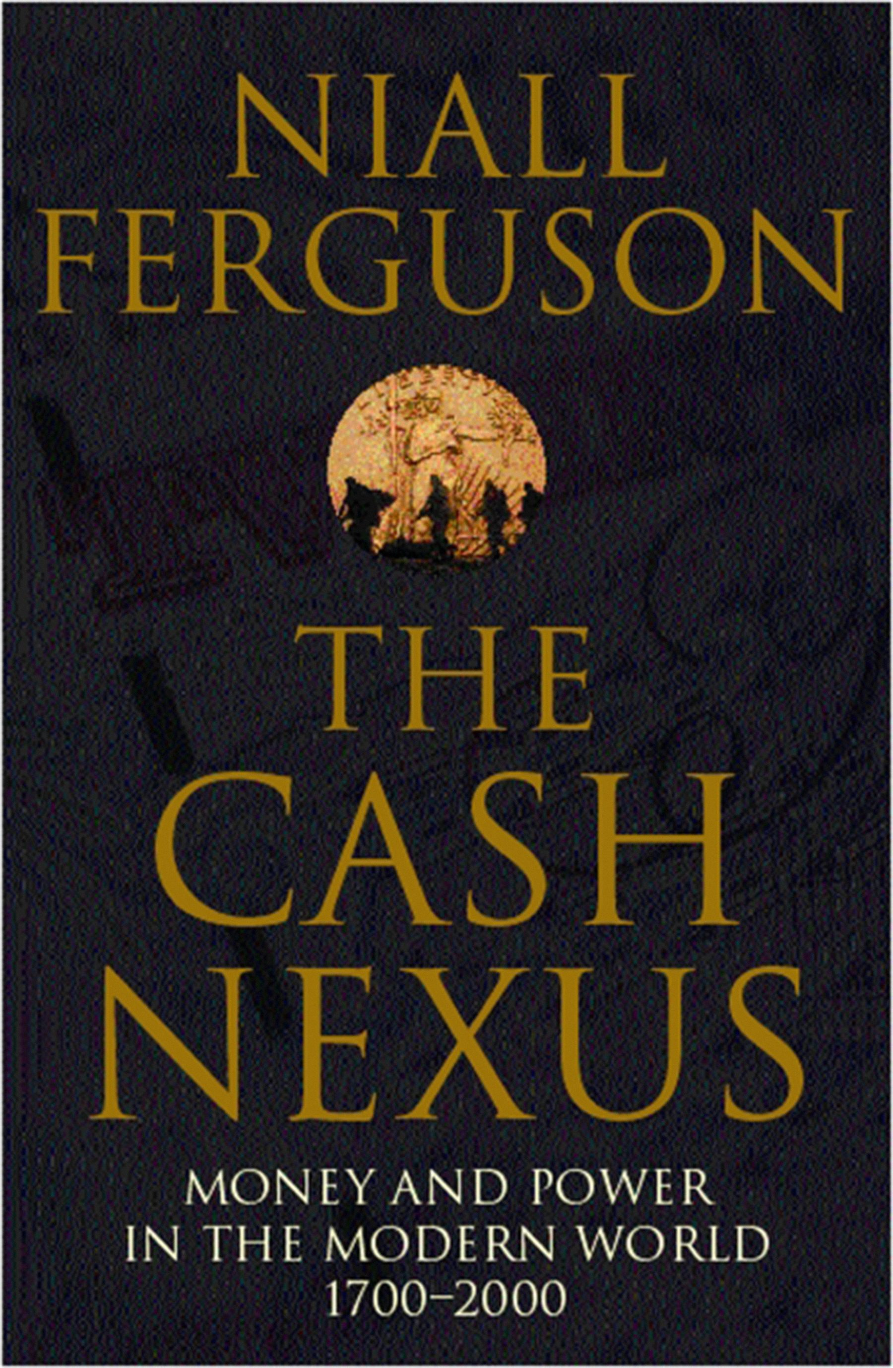 The Cash Nexus (ebook)niall Ferguson9780141976419