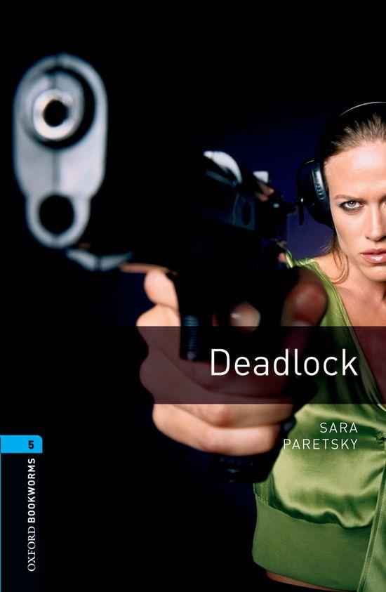 deadlock (obl 5: oxford bookworms library)-9780194792219
