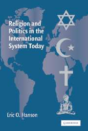 Religion And Politics In The International System Today por Eric O. Hanson