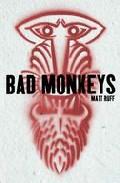 Bad Monkeys por Matt Ruff epub