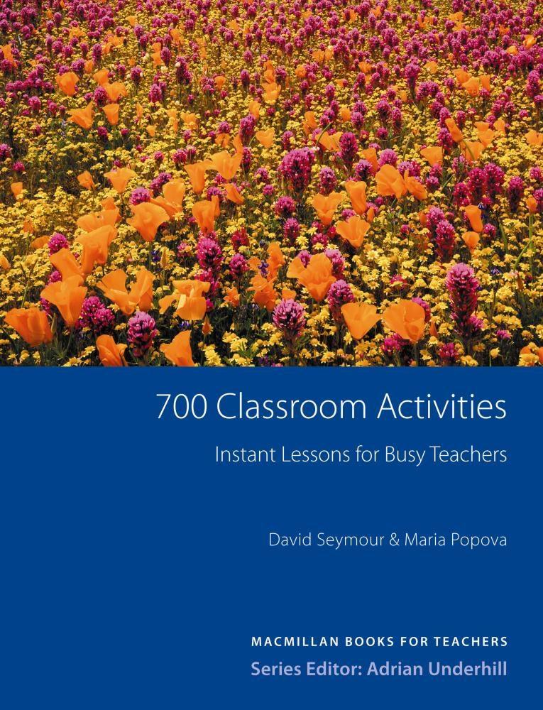 700 Classroom Activities por David Seymour;                                                           Maria Popova