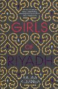 The Girls Of Riyadh por Rajaa Alsanea