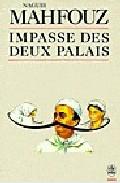 Impasse Des Deux Palais por Naguib Mahfouz