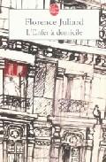 L Enfer A Domicile por Florence Juliard