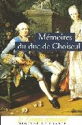 Memoires Du Duc De Choiseul por Duc De Choiseul;                                                                                                                                                                                                          Pref. Jean-pierre Guicciardi;  epub