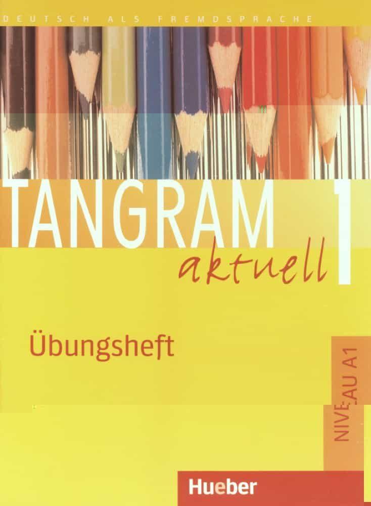 Tangram Aktuell 1: Übungsheft (niveau A1) por Jutta Orth-chambah