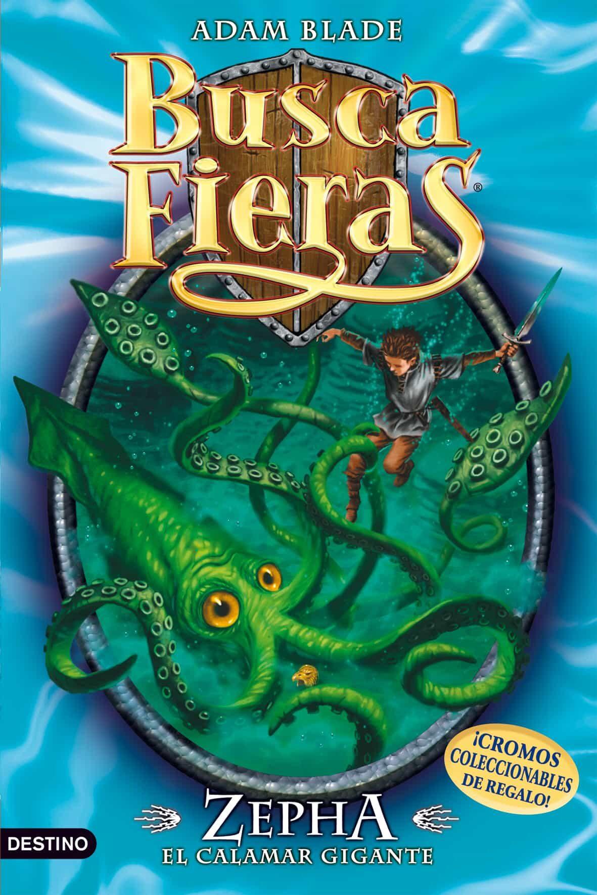 Buscafieras 7: Zepha, El Calamar Monstruoso por Adam Blade