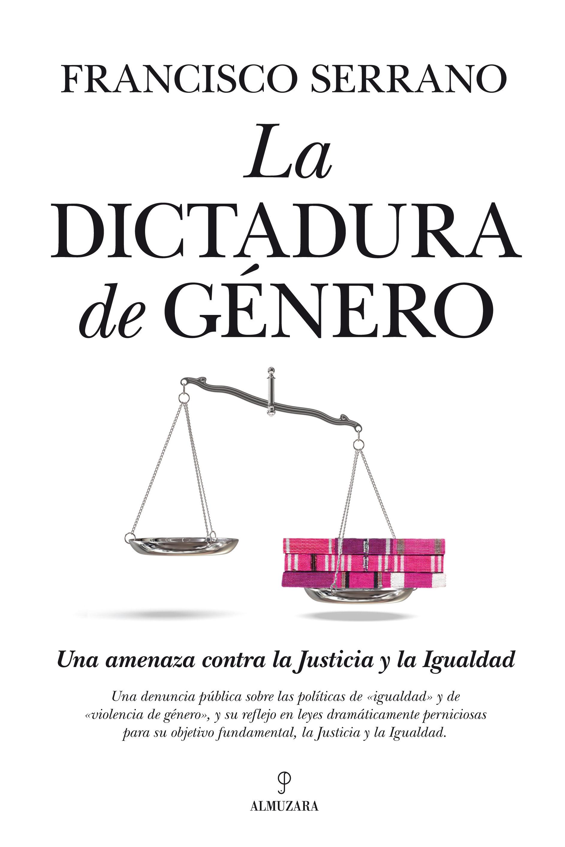la dictadura de genero-francisco serrano-9788415338819
