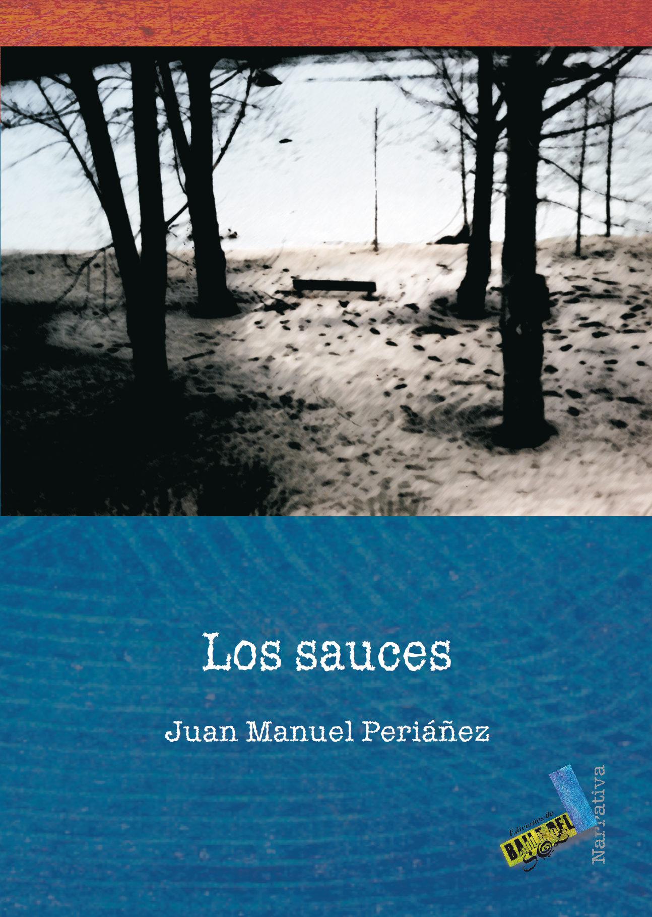 Los Sauces   por Juan Manuel Periañez Hernandez