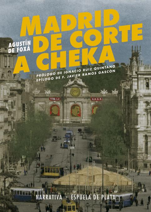 madrid de corte a cheka-agustin de foxa y torroba-9788416034819