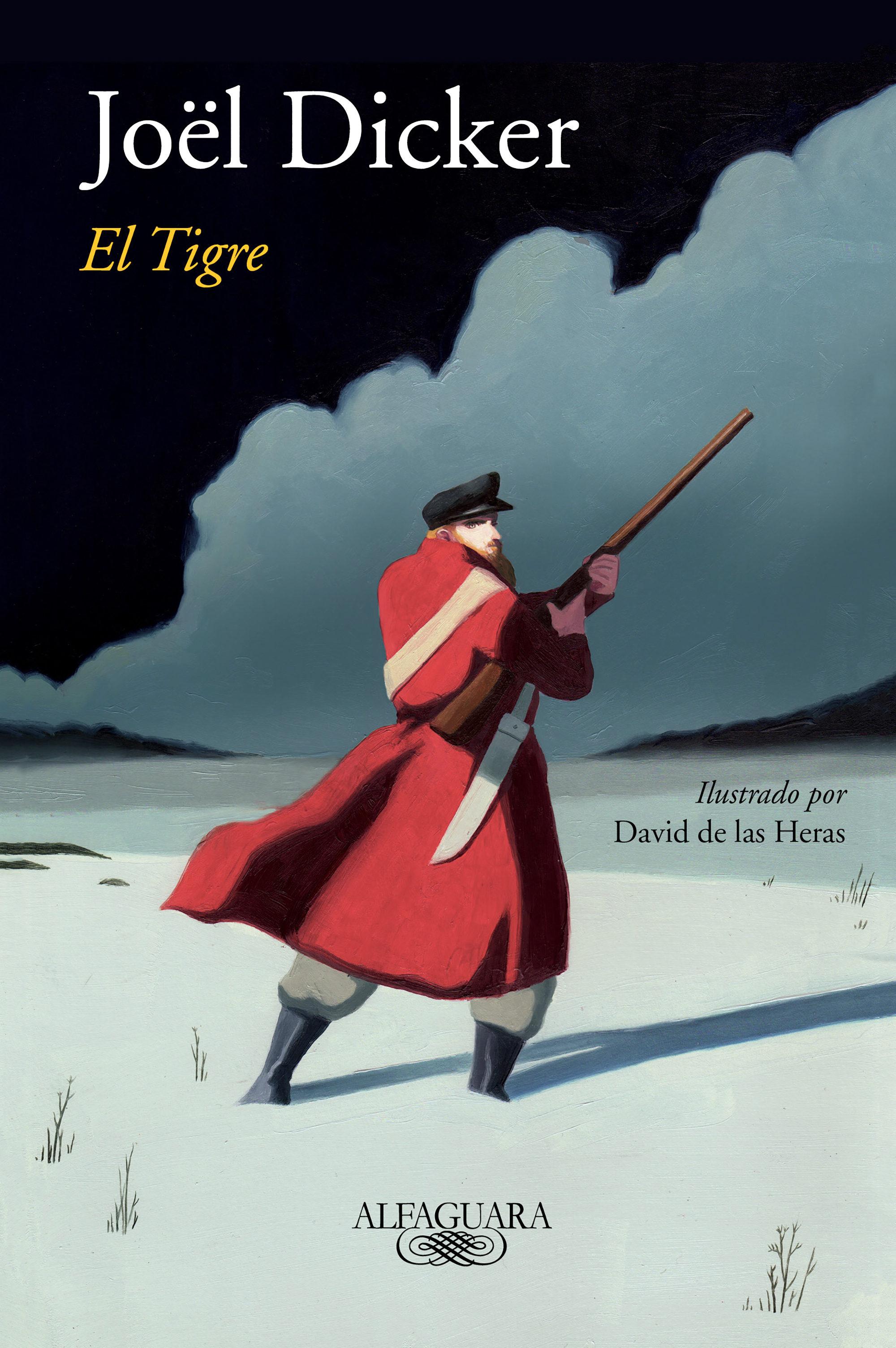 El Tigre (edición Ilustrada)   por Joël Dicker