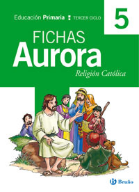 Religion: Fichas (5º Educacion Primaria, Religion Catollica) (aur Ora) por Vv.aa.