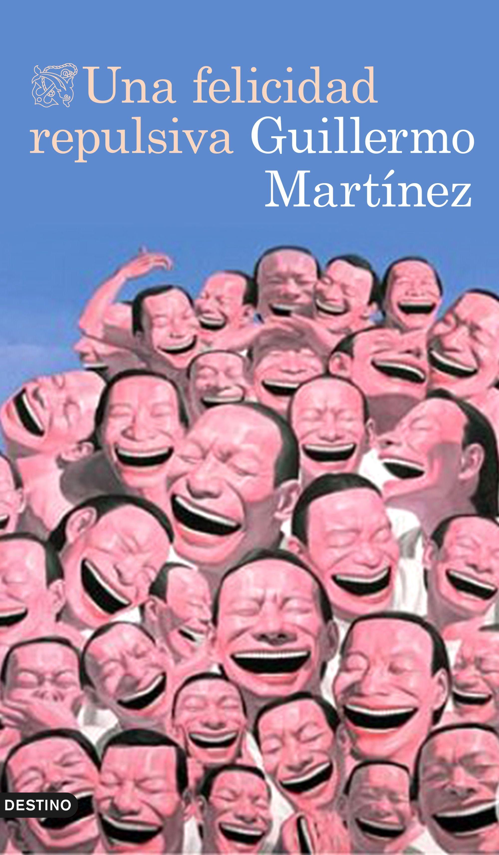 Una Felicidad Repulsivaguillermo Martinez9788423349319