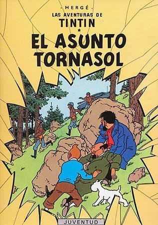 tintin: el asunto tornasol  (14ª ed.)-9788426103819