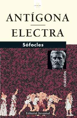 Antigona; Electra (2ª Ed) por Sofocles