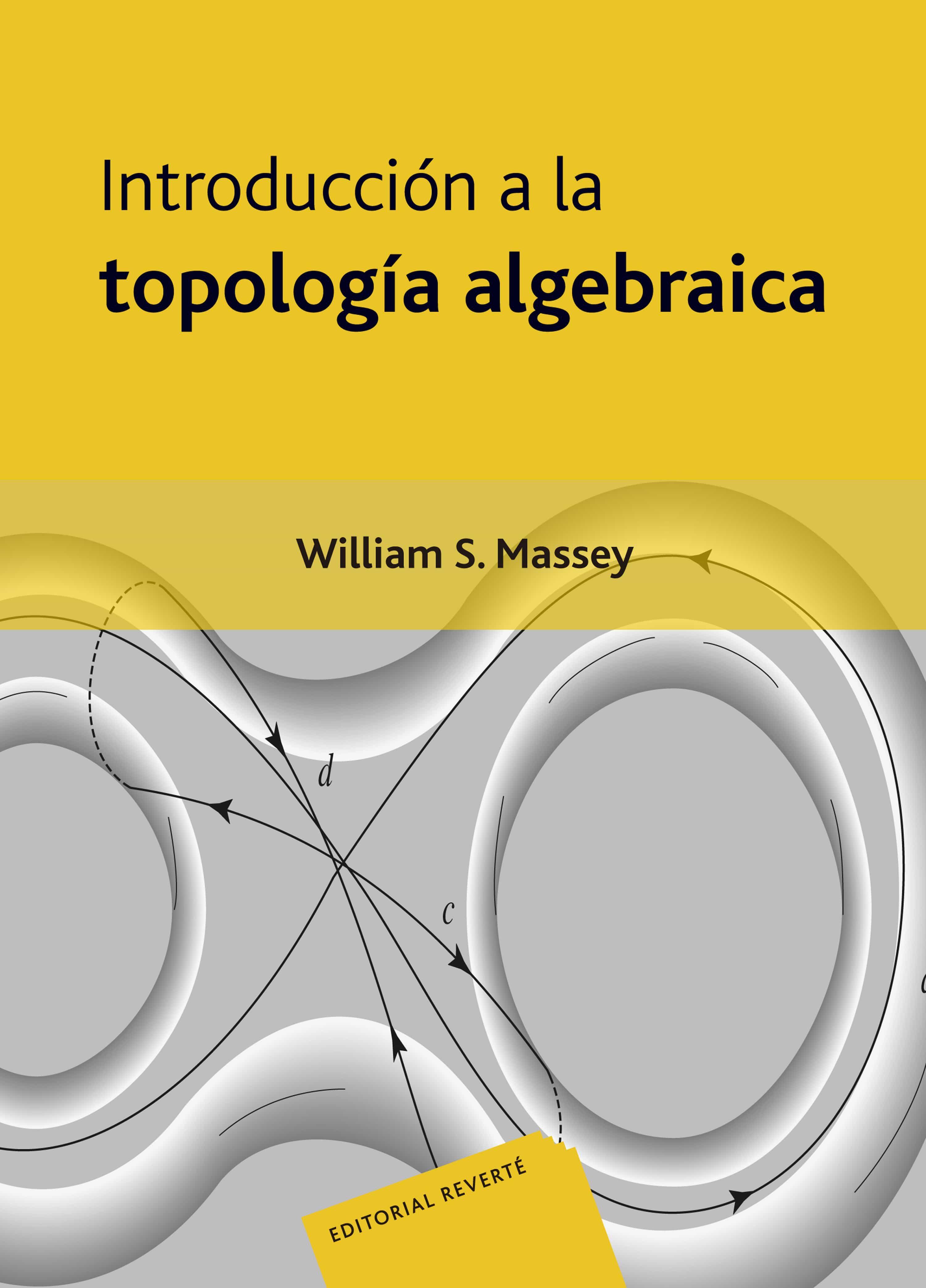 introduccion a la topologia algebraica-william s. massey-9788429150919